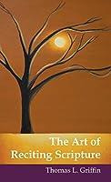 The Art of Reciting Scripture