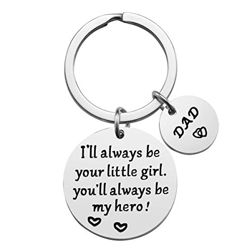 Father's Day Gift, I'll Always Be Your Little Girl, You Will Always Be My Hero, Stainless Steel Keychain Hero Dad Gift from Daughter for Father Christmas Birthday