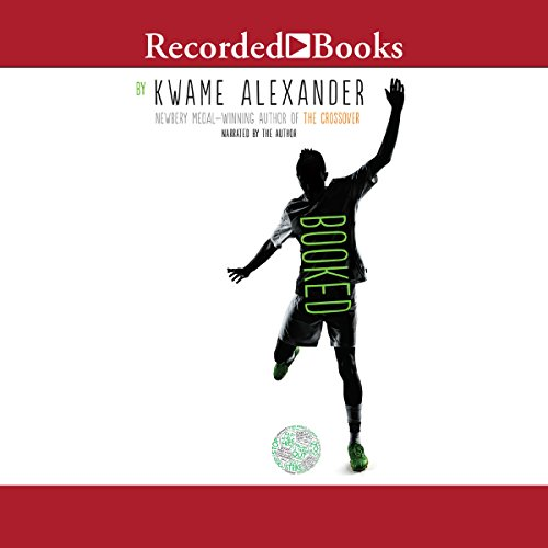 Booked Audiobook By Kwame Alexander cover art