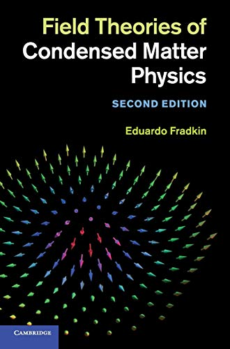 Field Theories of Condensed Matter …