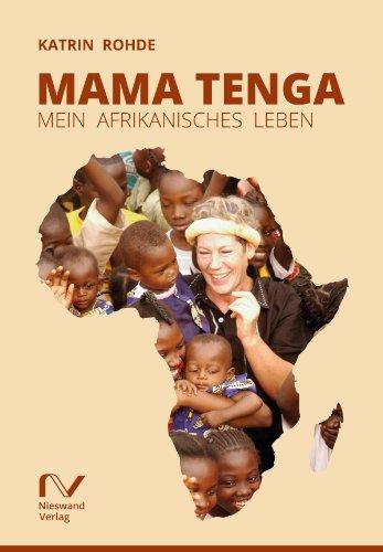 Mama Tenga: Mein afrikanisches Leben