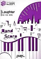 バンドスコアピースBP2271 Laughter Official髭男dism 映画コンフィデンスマンJP プリンセス編主題歌 日本語 楽譜