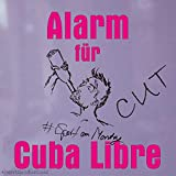 Alarm für Cuba Libre