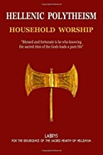 By mr Christos Pandion Panopoulos Hellenic Polytheism : Household Worship (Volume 1) (1st First Edition) [Paperback]
