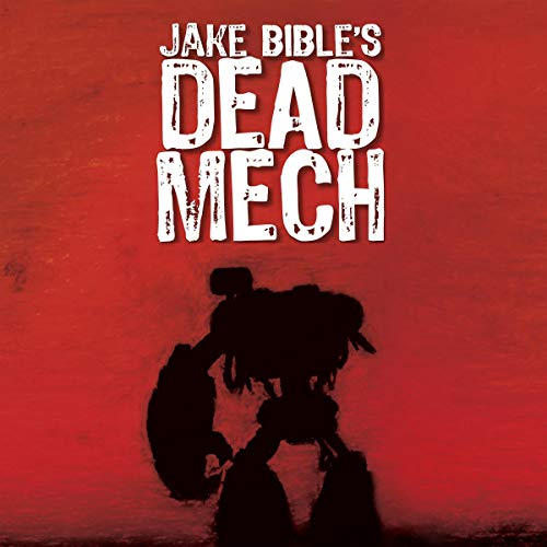 Dead Mech audiobook cover art