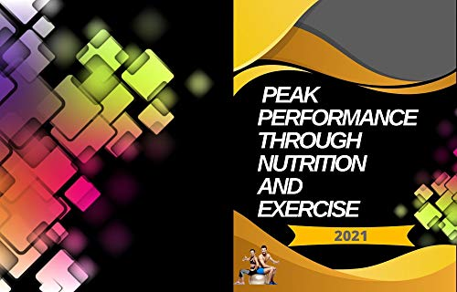 The Navy SEAL Physical Fitness Guide Peak Performance Through Nutrition and Exercise: Through Nutrition and Exercise 8.5x11 132 page (English Edition)