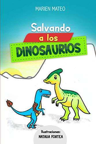 SALVANDO A LOS DINOSAURIOS