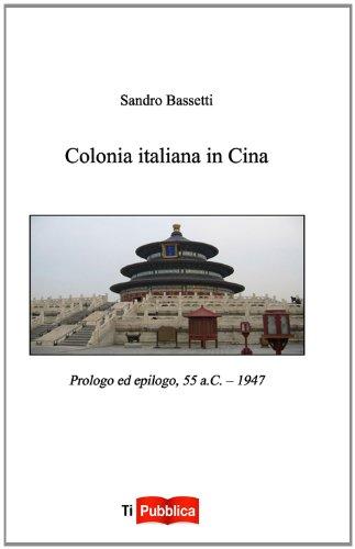 Colonia italiana in Cina (TiPubblica)