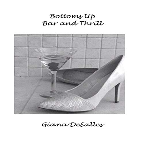 Bottoms Up Bar and Thrill  By  cover art
