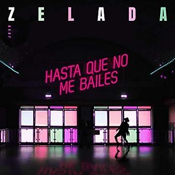 Hasta Que No Me Bailes