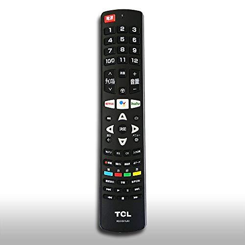 TCL(純正品)スマートテレビ用リモコン RC310VFJR1 テレビリモコン 65X10、65P8S、65C8、55T8S、55P8S、55C8、50P8S、43P8B
