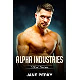 Alpha Industries: 3 Short Stories (English Edition)
