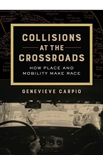Collisions at the Crossroads (American Crossroads) (Volume 53)
