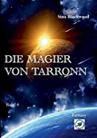 Die Magier von Tarronn: Band 6