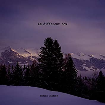 Am different now (Demo)