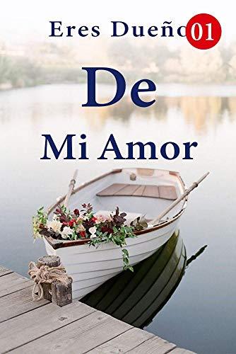 Eres Dueño De Mi Amor de Mano Book