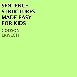Sentence Structures Made Easy for Kids audiobook cover art
