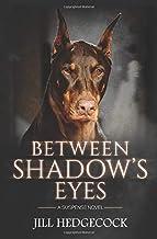 Between Shadow's Eyes: A Suspense Novel