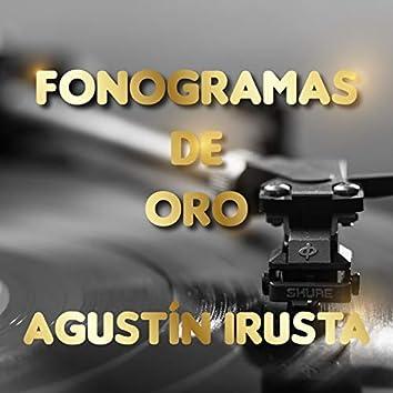 Fonogramas de Oro Agustín Irusta
