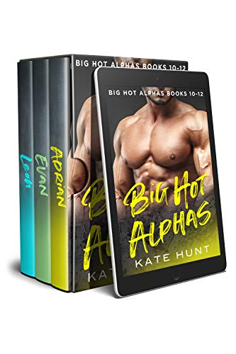 Big Hot Alphas: Books 10-12