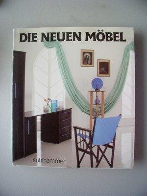 Die neuen Möbel 1987 Internationale Trends Traditionen Sitzmöbel Sessel Büro