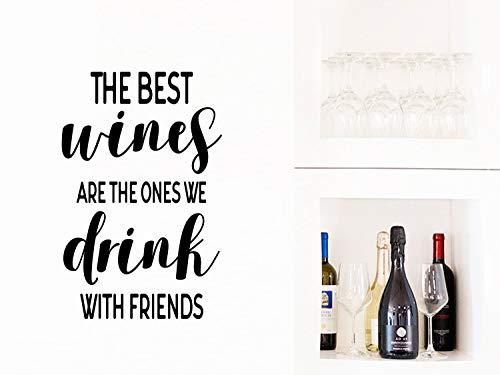 De beste wijnen zijn de degenen die we drinken met vrienden muursticker wijnmuur kunst keuken muur kunst keuken muursticker muur kunst