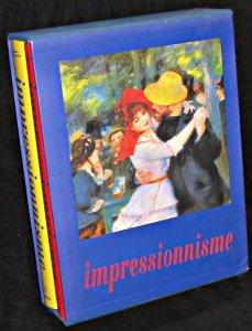 LA PEINTURE IMPRESSIONNISTE 1860-1920 COFFRET 2 VOLUMES