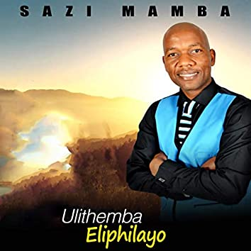 Ulithemba Eliphilayo