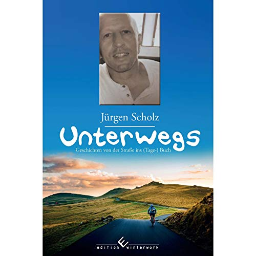 Unterwegs: Geschichten von der Straße ins (Tage-)Buch