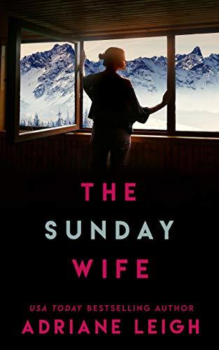 The Sunday Wife: A Locked Door Thriller