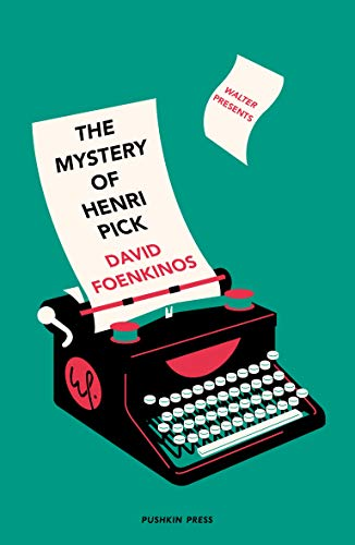 The Mystery of Henri Pick (Walter Presents) by [David Foenkinos, Sam Taylor]