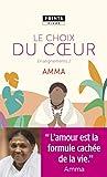 Le Choix du coeur. Enseignements d'une sage d'aujourd'hui (POINTS Vivre) (French Edition)