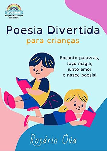 Dislexia: Poesia Divertida para Crianças