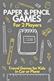 Paper & Pencil Games For 2 Players - Travel Games for Kids in Car: Activity Book for 2 Players. Tic-Tac-Toe Hangman, Dots and Boxes, Hexagon, Four in ... Travel Games for Teens in Car or at Home
