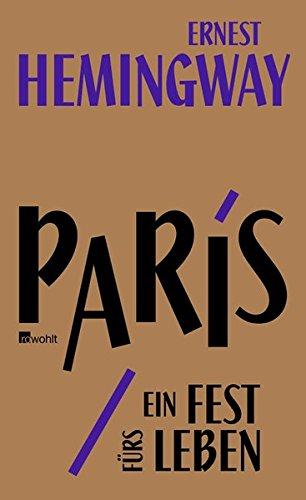 Paris, ein Fest fürs Leben: A Moveable Feast: Die Urfassung