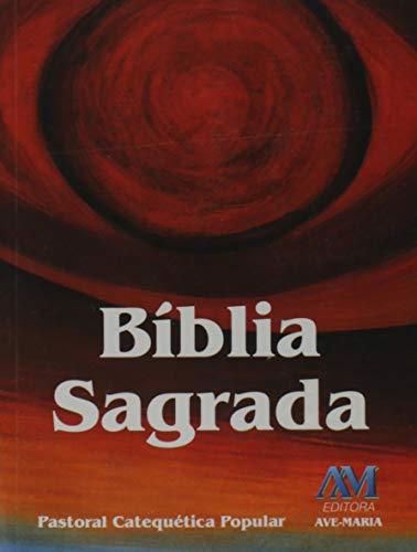 Bíblia Sagrada - Pastoral Catequética Popular - Bolso
