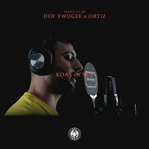 Dof Twogee, Koas & Ortiz