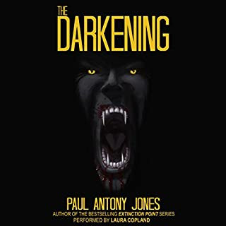 The Darkening                   By:                                                                                                                                 Paul Antony Jones                               Narrated by:                                                                                                                                 Laura Copland                      Length: 10 hrs and 58 mins     22 ratings     Overall 4.4