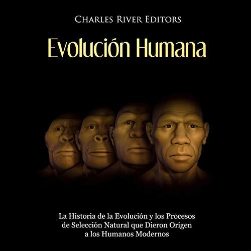 Evolución Humana [Human Evolution]  By  cover art