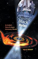 Chasing Black Holes: An Insider's View of a Space Astronomy Mission