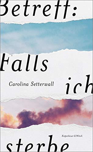 Buchseite und Rezensionen zu 'Betreff: Falls ich sterbe' von Carolina Setterwall