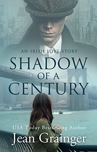 Shadow of a Century: An Irish Love Story by [Jean Grainger]