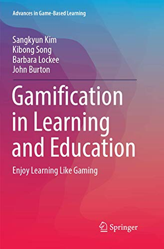 Gamification in Learning and Education: Enjoy Learning Like Gaming