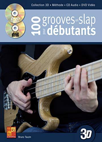 Tauzin 100 Grooves En Slap Pour Debutants En 3D Gtr Book/Cd/Dvd French