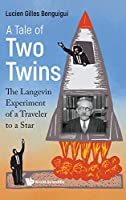 A Tale of Two Twins: The Langevin Experiment of a Traveller to a Star