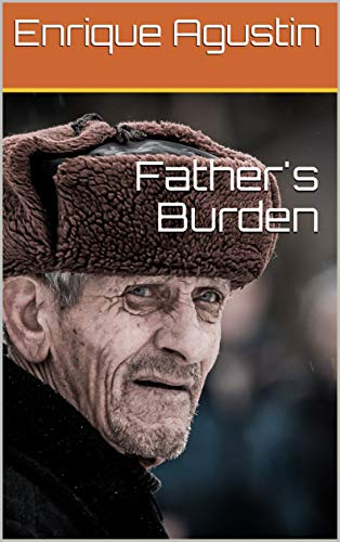 Father's Burden (English Edition)