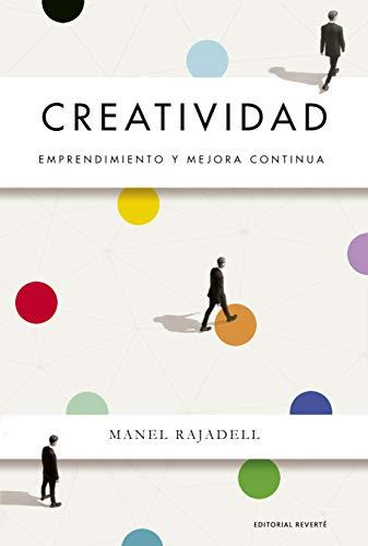 Creatividad: Emprendimiento y mejora continua