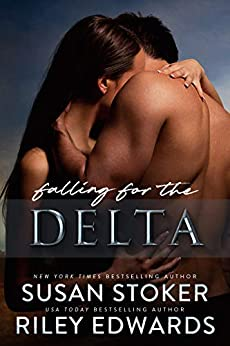 Falling for the Delta by [Susan Stoker, Riley Edwards]
