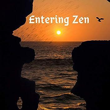 Entering Zen