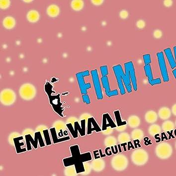 Emil de Waal+ Elguitar & Saxofon: Film Live